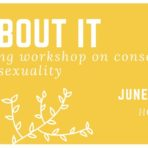 June Sex-Positive Parenting Workshop
